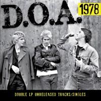 D.O.A. – 1978: Unreleased Tracks / Singles (Sudden Death)