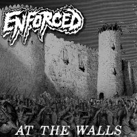 Enforced – At the Walls (War Records)