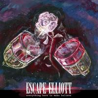 Escape Elliott – Everything Here Is Make Believe (Engineer Records)