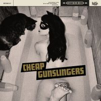 Cheap Gunslingers - S/T (Rum Bar Records)
