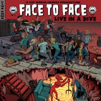 Face To Face – Live In A Dive (Fat Wreck)