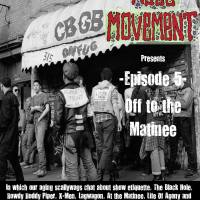 Mass Movement Presents... Episode V: Off to the Matinee