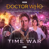 Doctor Who : The Eighth Doctor: Time War 3