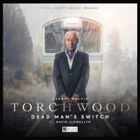 Torchwood: Dead Man's Switch