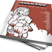Cadavers: World Gone to Hell Anthology by Matt Hardy, Ash Deadman, Edward Bentley & More (Mad Robot Comics)