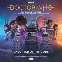 Doctor Who:  The Early Adventures: Daughter of the Gods