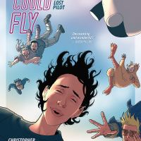 She Could Fly Volume 2: The Lost Pilot – Christopher Cantwell, Martin Morazzo & Miroslav Mrva (Berger Books)