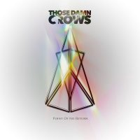 Those Damn Crows – Point of No Return (Earache Records)