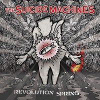 The Suicide Machines – Revolution Spring (Fat Wreck Chords)