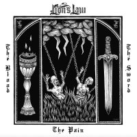 Lions Law – The Pain, The Blood & The Sword (Pirates Press Records)