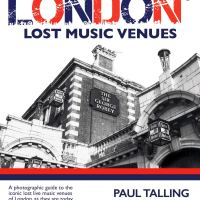 London's Lost Music Venues – Paul Talling (Damaged Goods Books)