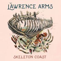 The Lawrence Arms – Skeleton Coast (Epitaph Records)