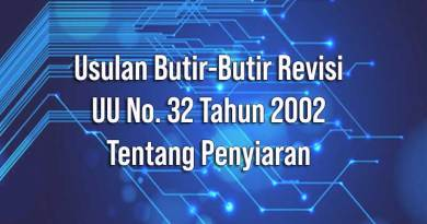 Usulan Butir-Butir Revisi UU No. 32 Tahun 2002 tentang Penyiaran