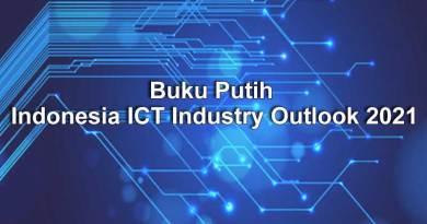 Buku Putih Indonesia Ict Industry Outlook 2021