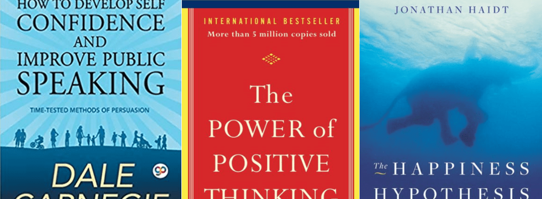 Cover photos of the best self help books. The Power Of Positive Thinking, How To Develop Self Confidence And Improve Public Speaking, The Happiness Hypothesis: Finding Modern Truths In Ancient Wisdom