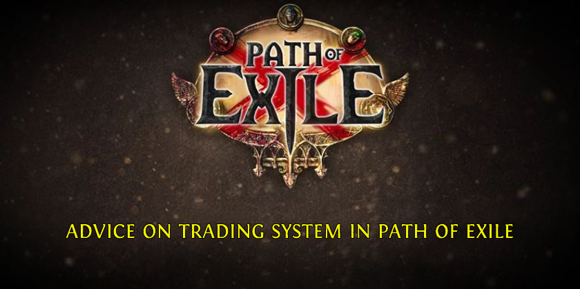 Advice on Trading System in Path of Exile - gm2v.com