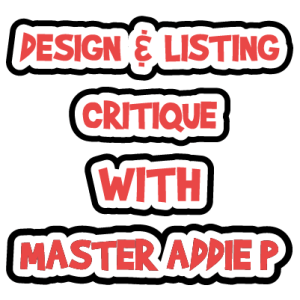 Design & Listing Critique With Addie P