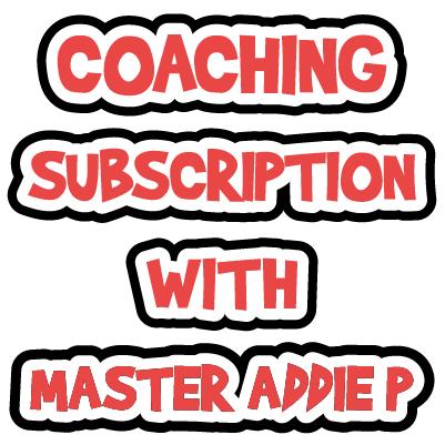 Master Addie P Coaching Subscription