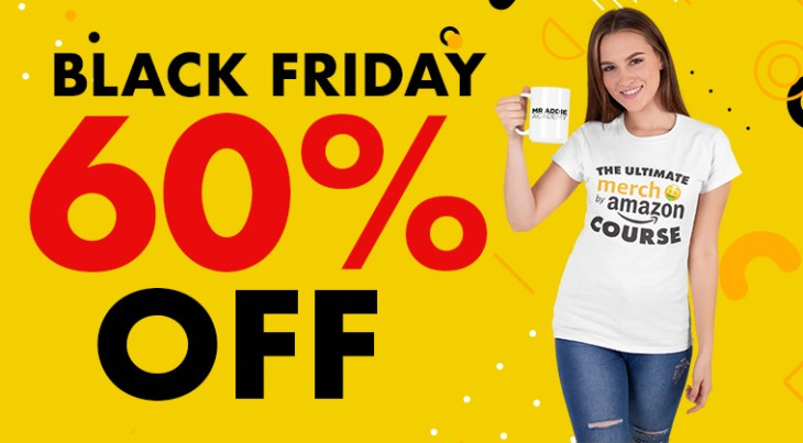 The Ultimate Merch By Amazon Course 60% OFF Black Friday 2020 Coupon Code