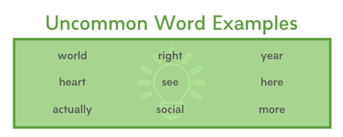 Uncommon Word Examples