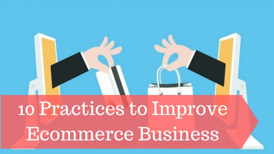 tips to Improve Your Ecommerce Business