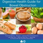 Things You Should Know About a Small Bowel Obstruction Diet