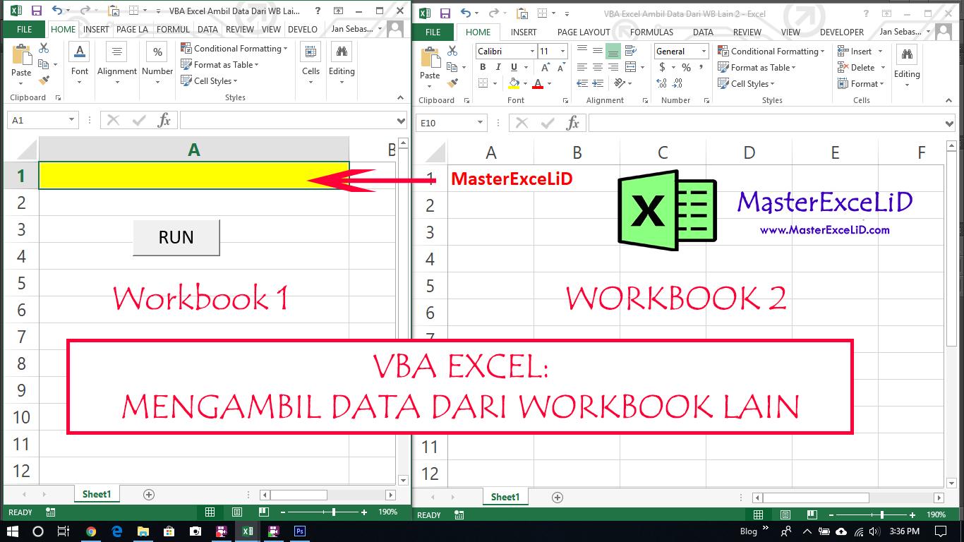 Belajar Vba Excel Cara Mengambil Data Dari Workbook Lain
