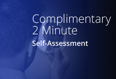 Complimentary 2 Minute Self-Assessment