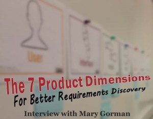 Using the 7 product dimensions for better requirements analysis