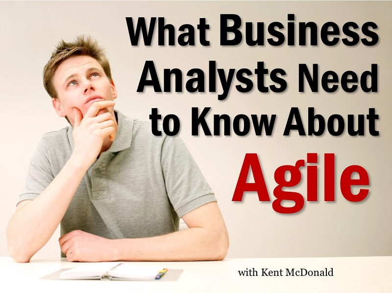 MBA133: What BAs Need to Know About Agile