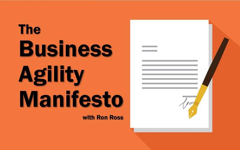 MBA147: The Business Agility Manifesto