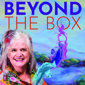 Stepping Out of the Box; Start Your Magical Journey Into a System of Support @ Online- Zoom