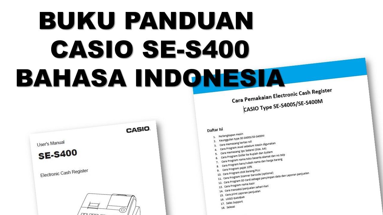 Buku panduan casio se-s400 bahasa indonesia