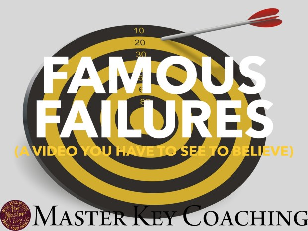 Famous Failures: A Video You Have to See to Believe