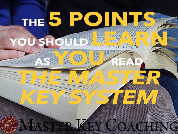 The 5 Points You Should Learn As You Read The Master Key System