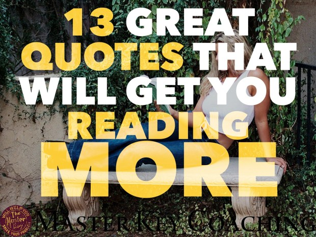 13 Great Quotes That Will Get You Reading More