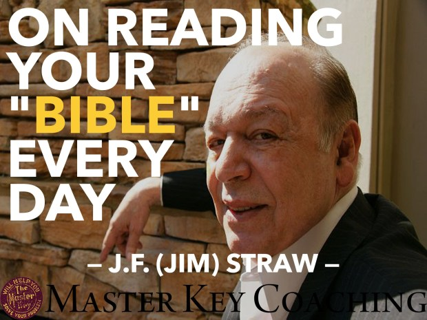 "Why You Should Read Your ""Bible"" Every Day by Jim Straw"