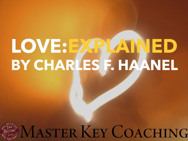 LOVE:Explained by Charles F. Haanel
