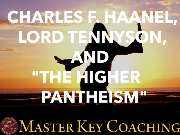 "Charles F. Haanel and Lord Tennyson and ""The Higher Pantheism"""