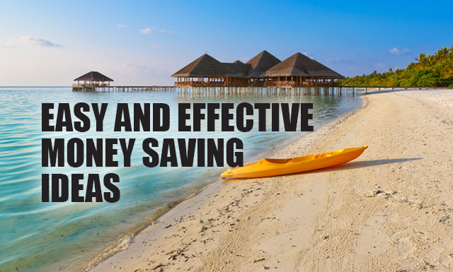 Easy and Effective Money Saving Ideas