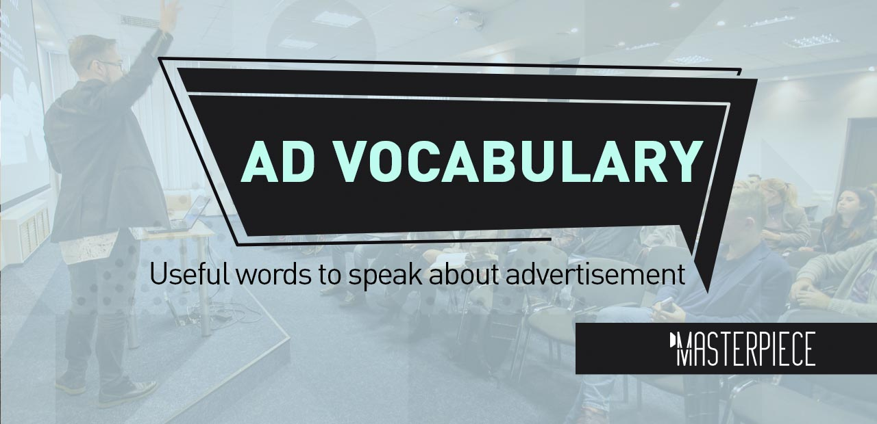 TOP 13 AD Vocabulary
