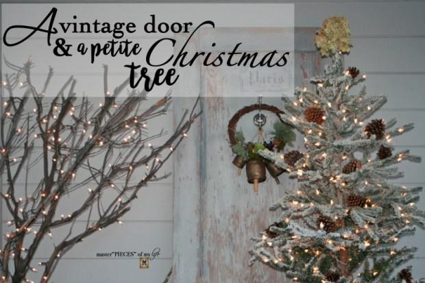A vintage door & a petite Christmas tree