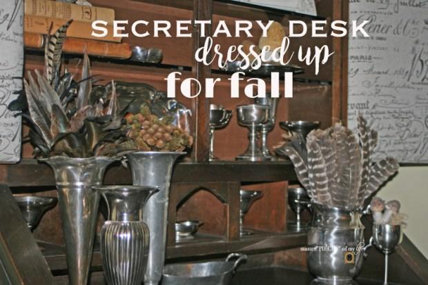 Secretary desk dressed up for fall