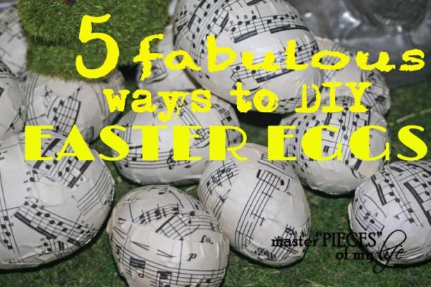 5 fabulous ways to diy esater eggs
