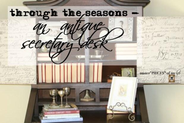 Thru the seasons - secretary desk
