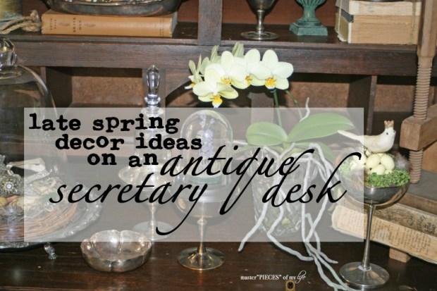 Spring decor on secretary desk 1