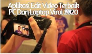Aplikasi Edit Video Terbaik PC