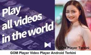 GOM Player Terkini