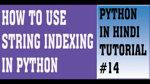 String indexing & String Slicing |How to use String indexing & slicing