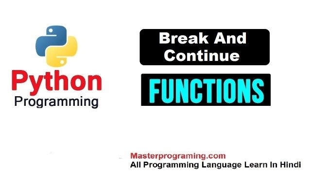 break and continue in python